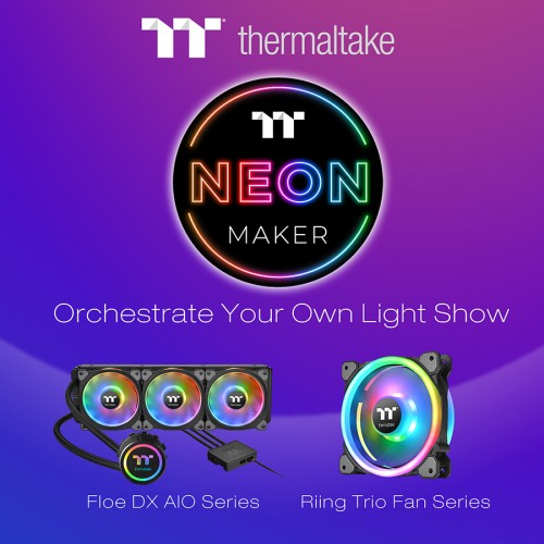 Thermaltake-NeonMaker-now-supports-Riing-Trio-Fan-and-Floe-DX-AIO-Series_2.jpg