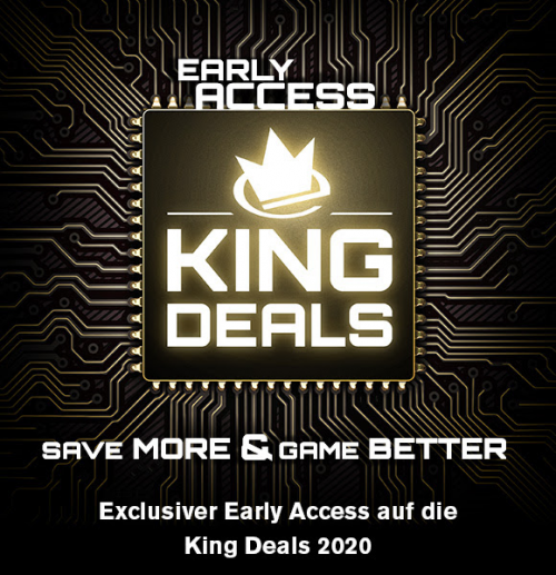 King Deals 2020 Vorabzugang mit bis 50% Rabatt